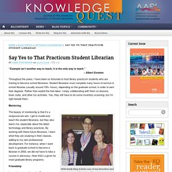 Say Yes to That Practicum Student Librarian