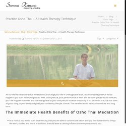 Practise Osho Thai – A Health Therapy Technique