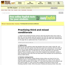 Practising third and mixed conditionals