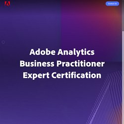 Adobe Analytics Business Practitioner Expert Certification