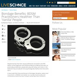 Bondage Benefits: BDSM Practitioners Healthier Than 'Vanilla' People