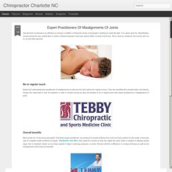 Chiropractor Charlotte NC: Expert Practitioners Of Misalignments Of Joints