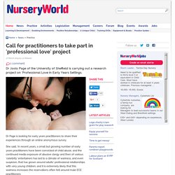 Call for practitioners to take part in 'professional love' project