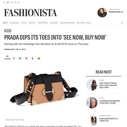 Prada Dips Its Toes Into 'See Now, Buy Now'