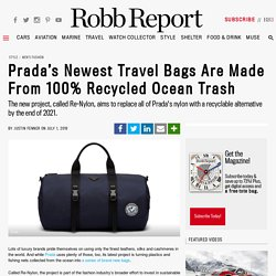 Prada's Sustainable Re-Nylon Bags Are Made From Recycled Ocean Waste
