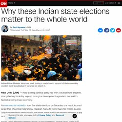 Uttar Pradesh election: Why an Indian state election matter to the whole world
