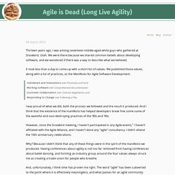 PragDave: Agile is Dead (Long Live Agility)