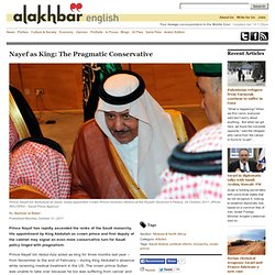 Nayef as King: The Pragmatic Conservative