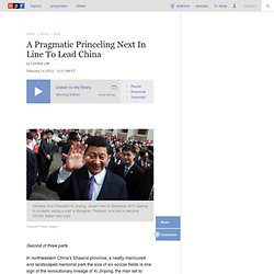 A Pragmatic Princeling Next In Line To Lead China