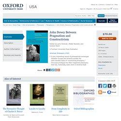 John Dewey Between Pragmatism and Constructivism - Hardcover - Larry Hickman; Stefan Neubert; Kersten Reich - Oxford University Press