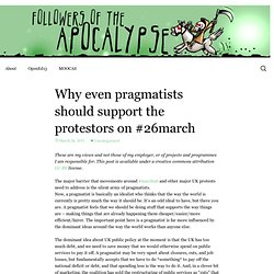 Why even pragmatists should support the protestors on #26march - followersoftheapocalyp.se