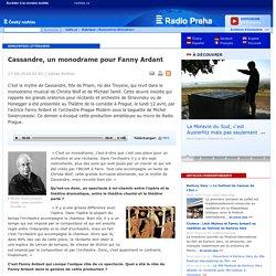 Cassandre, un monodrame pour Fanny Ardant