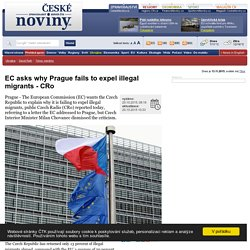 EC asks why Prague fails to expel illegal migrants - CRo