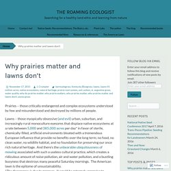 Why prairies matter and lawns don't