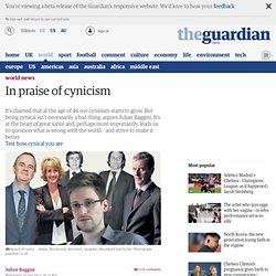 In praise of cynicism