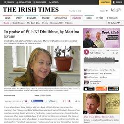 In praise of Éilís Ní Dhuibhne, by Martina Evans