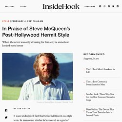 In Praise of Steve McQueen's Post-Hollywood Hermit Style