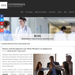 Praises and Recognition Can Work Wonders on Employees
