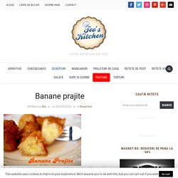 Banane prajite - Retete culinare by Teo's Kitchen