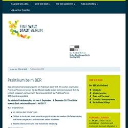 Praktikum beim BER - Eine Welt Stadt Berlin