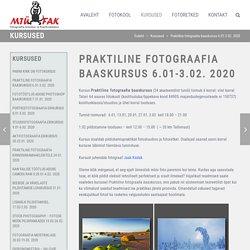 Praktiline fotograafia baaskursus 6.01-3.02. 2020