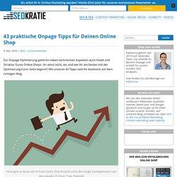 43 praktische Onpage Tipps für Deinen Online Shop - Seokratie