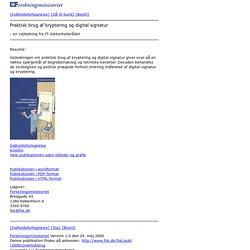 Praktisk brug af kryptering og digital signatur
