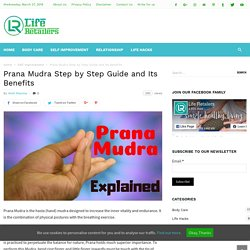 Prana Mudra - Step by Step Guide and Its Benefits
