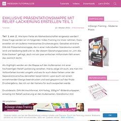 Exklusive Präsentationsmappe mit Relief-Lackierung erstellen Teil 1