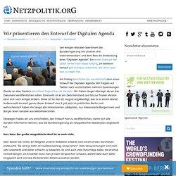 Wir präsentieren den Entwurf der Digitalen Agenda