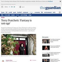 Terry Pratchett: 'Fantasy is uni-age'