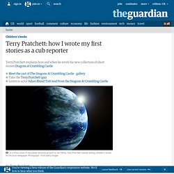 Terry Pratchett: how I wrote my first stories as a cub reporter