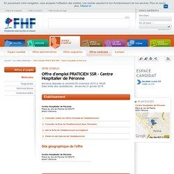 Offre d'emploi PRATICIEN SSR - Centre Hospitalier de Péronne