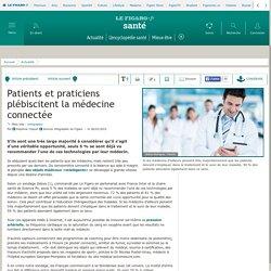Patients et praticiens plébiscitent la médecine connectée