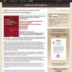 L'UDN-II est un des outils les plus utilisés par les praticiens de l'examen psychologique