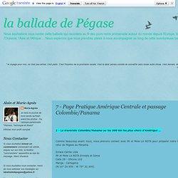 7 - Page Pratique Amérique Centrale et passage Colombie/Panama