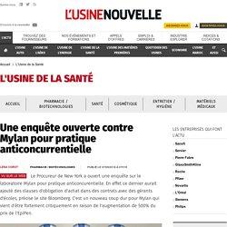 Une enquête ouverte contre Mylan pour pratique anticoncurrentielle - L'Usine de la Santé