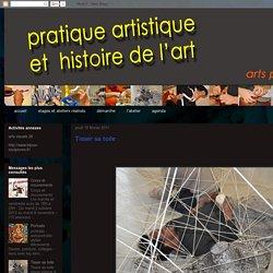 pratique artistique et histoire de l'art: Tisser sa toile