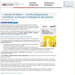 « Jeunes et tabac » : un kit pratique - Fédération Addiction