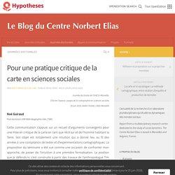 Pour une pratique critique de la carte en sciences sociales – Le blog du Centre Norbert Elias
