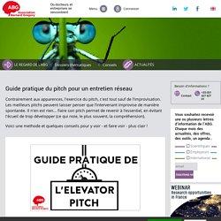 Guide pratique du pitch pour un entretien réseau - ABG