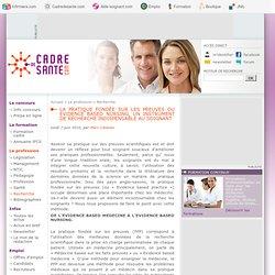 La pratique fondée sur les preuves ou Evidence Based Nursing, un instrument de recherche indispensable au soignant