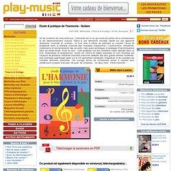 Etude & pratique de l'harmonie - Guitare (GUITARE, Méthodes, Théorie & Solfège, Olivier Rouquier).