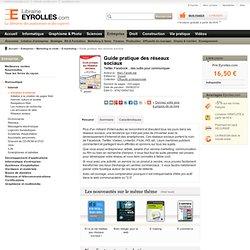 Livre Guide pratique des réseaux sociaux - M. Fanelli-Isla - Twitter, Facebook... des outils pour communiquer