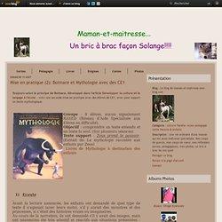 Mise en pratique (2): Boimare et Mythologie avec des CE1 - Le blog de maman-et-maitresse.over-blog.com