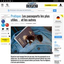 Pratique. Les passeports les plus utiles… et les autres