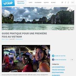 Guide pratique pour une première fois au Vietnam
