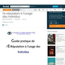 Guide pratique de l'e-réputation à l'usage des individus