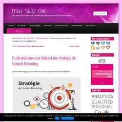 Guide pratique pour élaborer une stratégie de Content Marketing