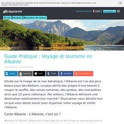 Guide Pratique : Voyage et tourisme en Albanie